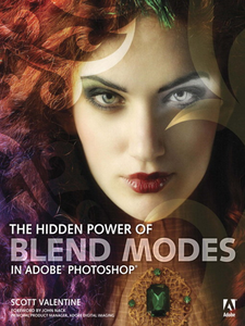 Ebook in inglese The Hidden Power of Blend Modes in Adobe Photoshop Valentine, Scott