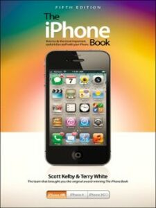 Ebook in inglese The iPhone Book Kelby, Scott , White, Terry