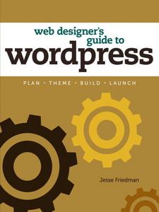 Ebook in inglese Web Designer's Guide to WordPress Friedman, Jesse