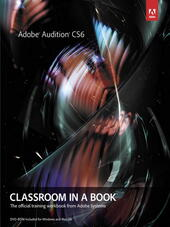 Adobe® Audition® CS6 Classroom in a Book®