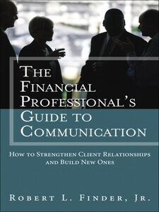 Foto Cover di The Financial Professional's Guide to Communication, Ebook inglese di Robert L. Finder, edito da Pearson Education