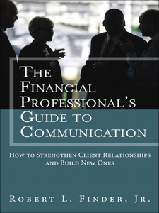 Ebook in inglese The Financial Professional's Guide to Communication Finder, Robert L.