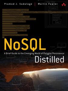Ebook in inglese NoSQL Distilled Fowler, Martin , Sadalage, Pramod J.
