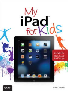 Ebook in inglese My iPad for Kids Costello, Sam