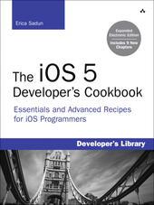 The iOS 5 Developer's Cookbook