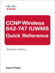 Ebook in inglese CCNP Wireless (642-747 IUWMS) Quick Reference Henry, D. J.