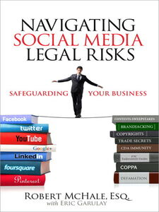 Foto Cover di Navigating Social Media Legal Risks, Ebook inglese di Robert McHale, edito da Pearson Education