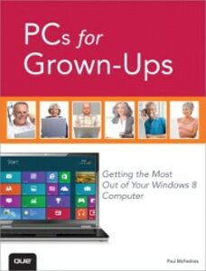 Ebook in inglese PCs for Grown-Ups McFedries, Paul