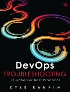 Ebook in inglese DevOps Troubleshooting Rankin, Kyle