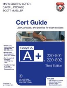 Ebook in inglese CompTIA A+ 220-801 and 220-802 Cert Guide Mueller, Scott , Prowse, David L. , Soper, Mark Edward