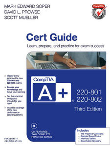 Ebook in inglese CompTIA A+ 220-801 and 220-802 Authorized Cert Guide Mueller, Scott , Prowse, David L. , Soper, Mark Edward