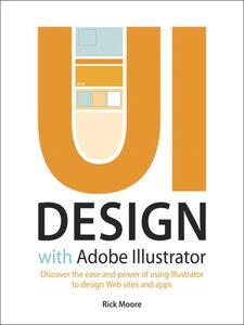 Ebook in inglese UI Design with Adobe Illustrator Moore, Rick