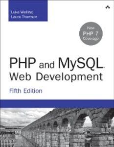 Ebook in inglese PHP and MySQL Web Development Thomson, Laura , Welling, Luke
