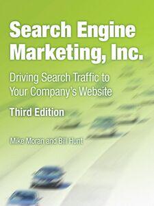 Ebook in inglese Search Engine Marketing, Inc. Hunt, Bill , Moran, Mike