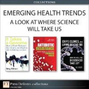 Ebook in inglese Emerging Health Trends Drlica, Karl S. , Gibson, Greg , Perlin, David S. , Schoemaker, Joyce A.