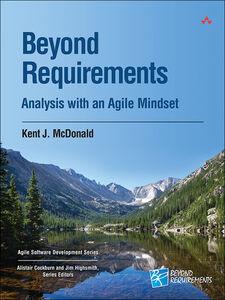 Foto Cover di Beyond Requirements, Ebook inglese di Kent J. McDonald, edito da Pearson Education