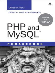 Foto Cover di PHP and MySQL Phrasebook, Ebook inglese di Christian Wenz, edito da Pearson Education