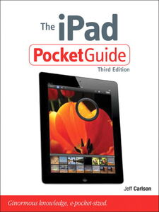 Foto Cover di The iPad Pocket Guide, Ebook inglese di Jeff Carlson, edito da Pearson Education