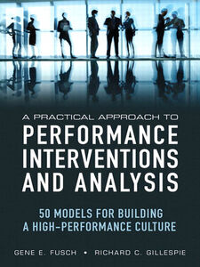 Ebook in inglese A Practical Approach to Performance Interventions and Analysis Fusch, Gene E. , Gillespie, Richard C.