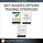 Jeff Augen's Options Trading Strategies