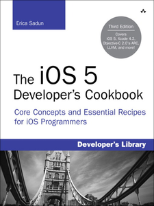 Ebook in inglese The iOS 5 Developer's Cookbook Sadun, Erica