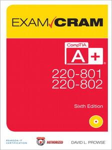 Foto Cover di CompTIA® A+ 220-801 and 220-802 Authorized Exam Cram, Ebook inglese di David L. Prowse, edito da Pearson Education