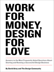 Ebook in inglese Work for Money, Design for Love Airey, David