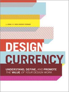 Ebook in inglese Design Currency O'Grady, Jenn Visocky , O'Grady, Ken Visocky