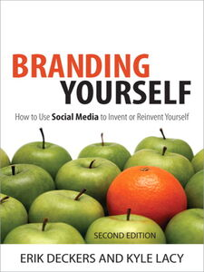 Foto Cover di Branding Yourself, Ebook inglese di Erik Deckers,Kyle Lacy, edito da Pearson Education