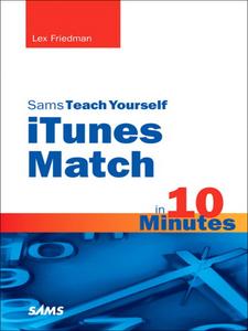 Ebook in inglese Sams Teach Yourself iTunes Match in 10 Minutes Friedman, Lex