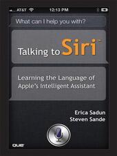 Talking to Siri™