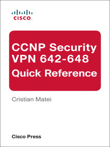 Ebook in inglese CCNP Security VPN 642-648 Quick Reference Matei, Cristian