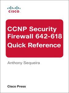 Foto Cover di CCNP Security FIREWALL 642-618 Quick Reference, Ebook inglese di Anthony Sequeira, edito da Pearson Education