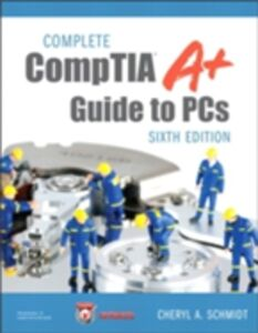 Ebook in inglese Complete CompTIA A+ Guide to PCs Schmidt, Cheryl A.