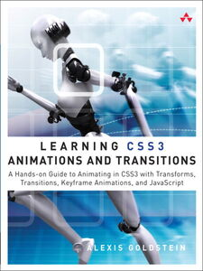 Foto Cover di Learning CSS3 Animations and Transitions, Ebook inglese di Alexis Goldstein, edito da Pearson Education