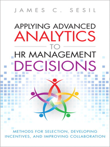Ebook in inglese Applying Advanced Analytics to HR Management Decisions Sesil, James C.