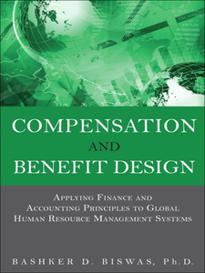 Ebook in inglese Compensation and Benefit Design Biswas, Bashker D.