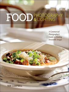 Ebook in inglese Food Photography & Lighting Campbell, Teri
