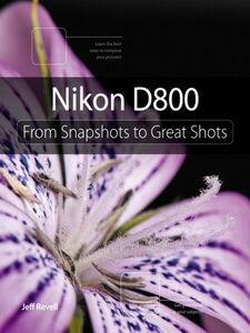 Ebook in inglese Nikon D800 Revell, Jeff