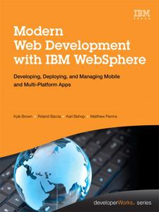 Ebook in inglese Modern Web Development with IBM WebSphere Barcia, Roland , Bishop, Karl , Brown, Kyle , Perrins, Matthew