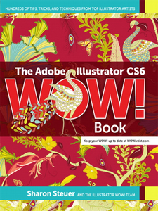 Ebook in inglese The Adobe® Illustrator® CS6 WOW! Book Steuer, Sharon