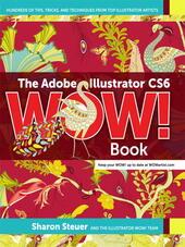 The Adobe® Illustrator® CS6 WOW! Book