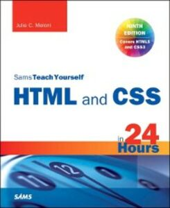 Ebook in inglese HTML and CSS in 24 Hours, Sams Teach Yourself Meloni, Julie C.