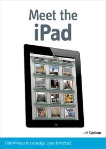 Foto Cover di Meet the iPad (third generation), Ebook inglese di Jeff Carlson, edito da Pearson Education