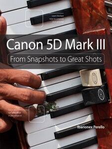 Ebook in inglese Canon 5D Mark III Perello, Ibarionex