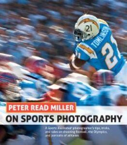 Foto Cover di Peter Read Miller on Sports Photography, Ebook inglese di Peter Read Miller, edito da Pearson Education