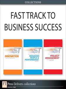 Ebook in inglese Fast Track to Business Success (Collection) Birchall, David , Bruce, Andy , Derry, Simon , Harper-Smith, Patrick