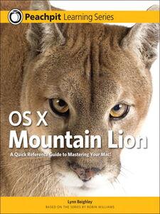 Foto Cover di OS X Mountain Lion, Ebook inglese di Lynn Beighley, edito da Pearson Education