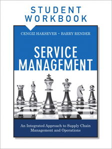 Foto Cover di Service Management, Student Workbook, Ebook inglese di Cengiz Haksever,Barry Render, edito da Pearson Education