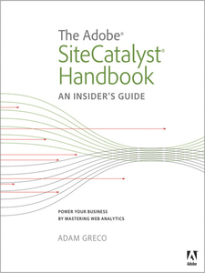 Ebook in inglese The Adobe SiteCatalyst Handbook Greco, Adam
